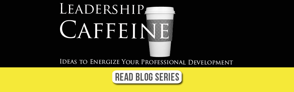 Leadership Caffeine