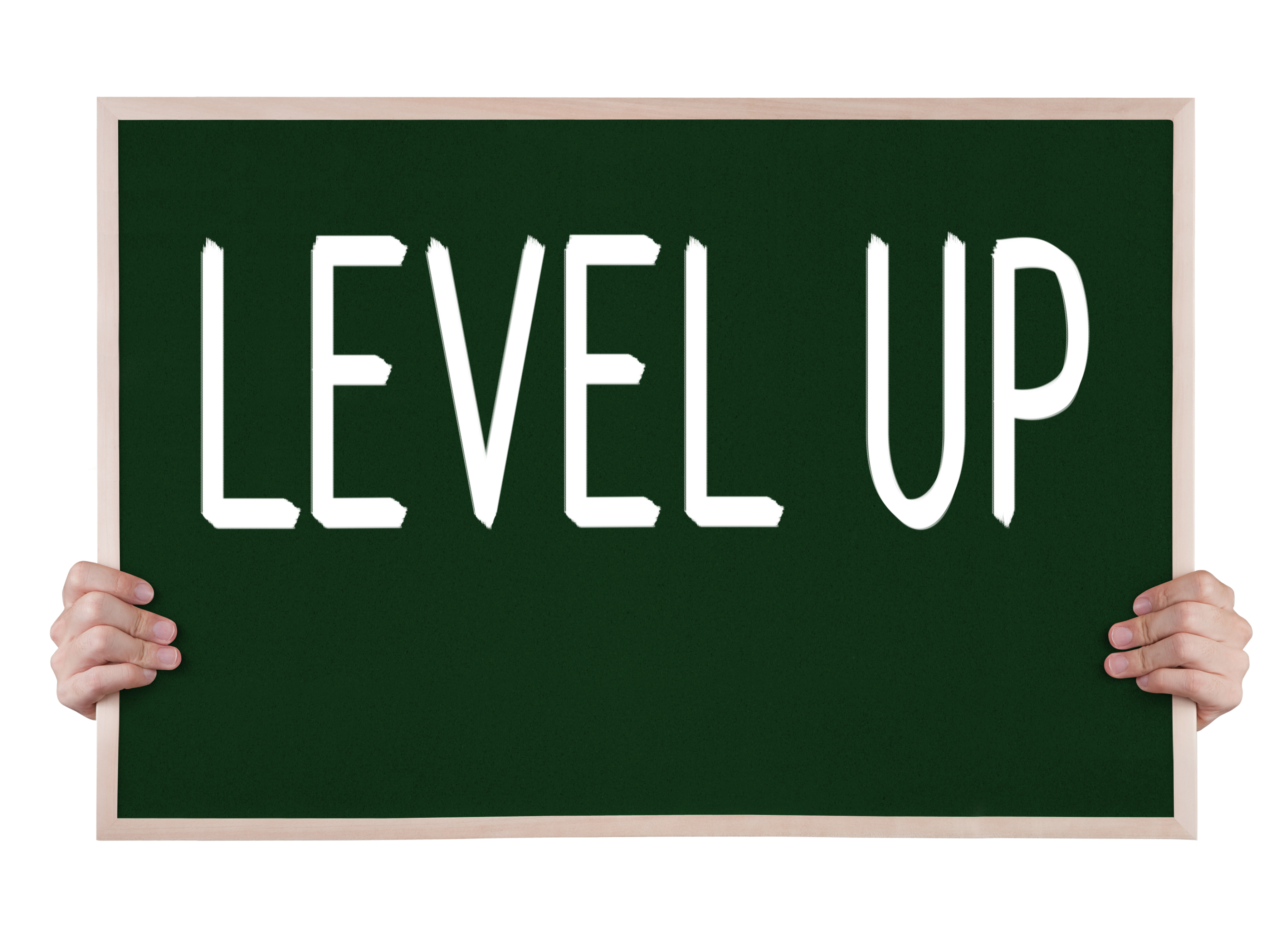 The words Level Up on a chalkboard